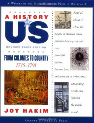 The story of the American Revolution: A History of US: From Colonies to Country: 1735-1791 A History of US Book Three