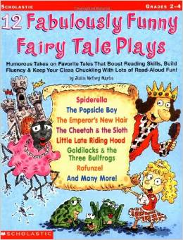 skits for kids 12 fabulously funny fairy tale plays humorous takes on favorite tales that boost reading skills