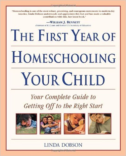 #11 – First Year of Homeschooling Your Child, by Linda Dobson