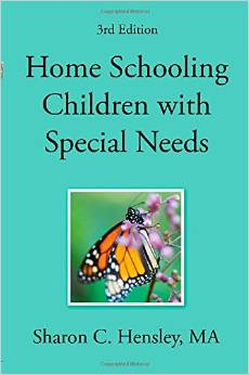 # 6 – Home Schooling Children with Special Needs, by Sharon Hensley