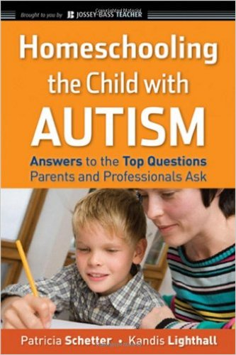 # 8 – Homeschooling the Child with Autism, by Patricia Schetter, Kandis Lighthall