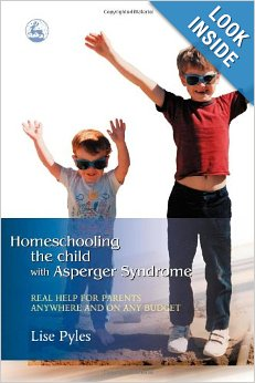 Homeschooling the Child with Asperger Syndrome, by Lise Pyles