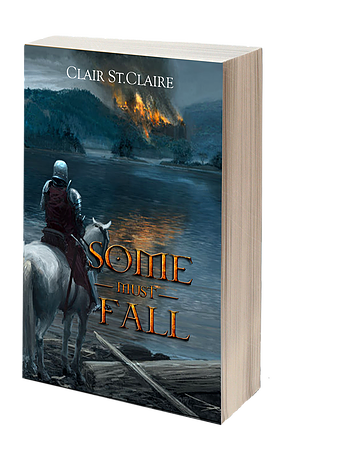 Some Must Fall, by Clair St.Claire