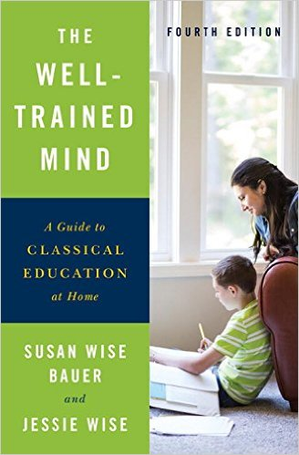 The Well-Trained Mind (Fourth Edition)