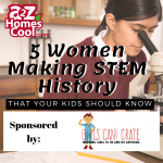 Celebrate Women's History Month with these 5 women making STEM history that your kids should know.