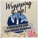 Wrapping it Up! – Resources for Finishing Strong Thumbnail