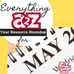 Need some inspiration for this month? Find everything we have A2Z for your May homeschooling.