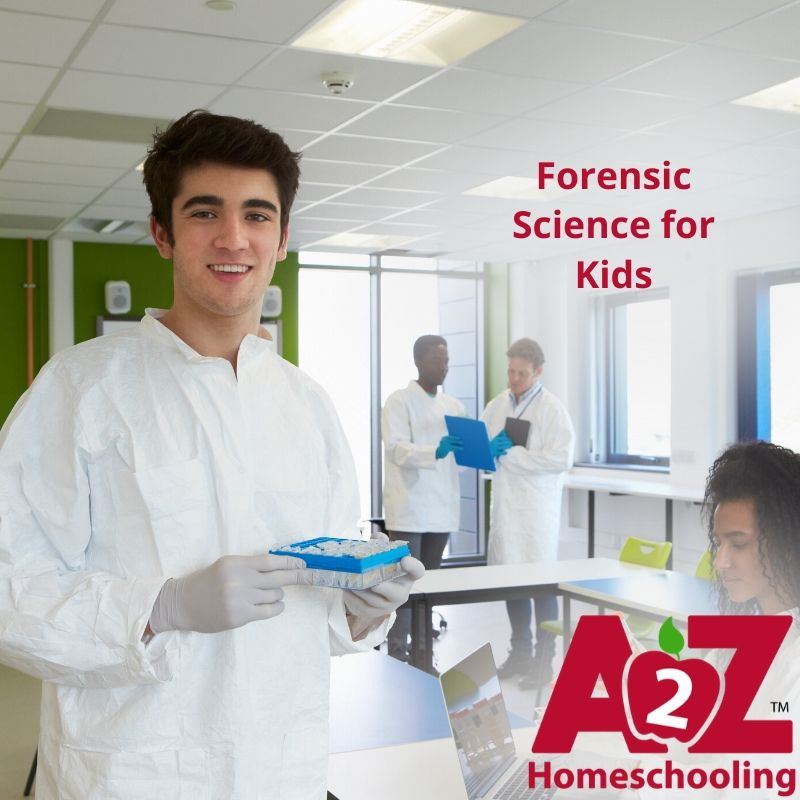 Forensic Science Lessons For Kids A2z Homeschooling
