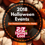Get out and enjoy a fun Halloween activity near you with these 2018 Halloween events for Homeschoolers by State!