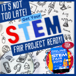 It's Not Too Late! Get Your STEM Fair Project Ready! Thumbnail