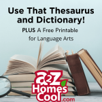 Use That Thesaurus and Dictionary! A Free Printable for Language Arts Thumbnail