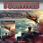 Check out the new Scholastic book from the I Survived series! Learn about the Normandy landings, a battle that would change the course of World War II, with I SURVIVED: THE BATTLE OF D-DAY, 1944.